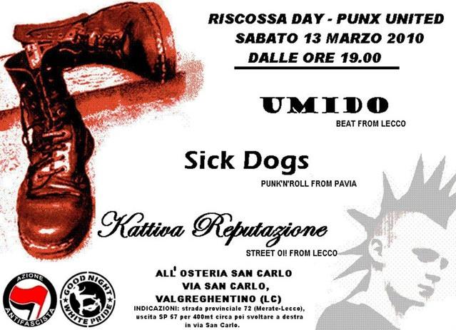 13 marzo 2010 - Sick Dogs - Umido - Kattiva Reputazione